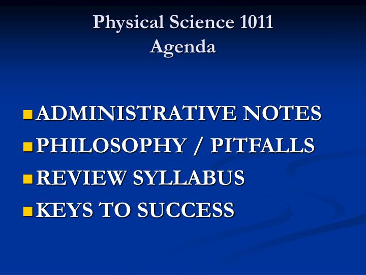 Physical science 1011 agenda