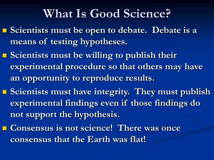 What Is Good Science?