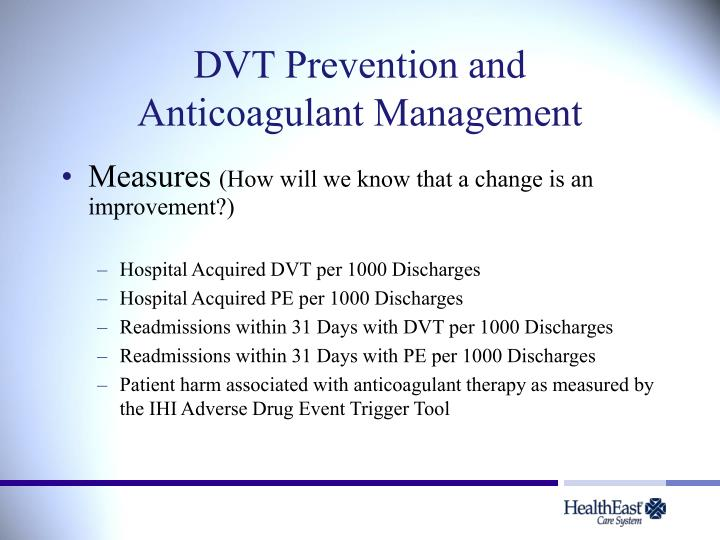 Dvt prevention and anticoagulant management2