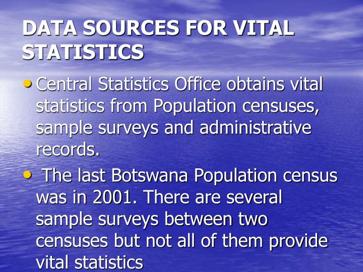 DATA SOURCES FOR VITAL STATISTICS