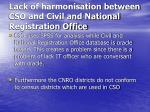 lack of harmonisation between cso and civil and national registration office