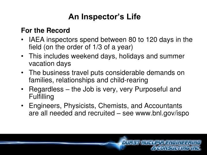 An Inspector's Life