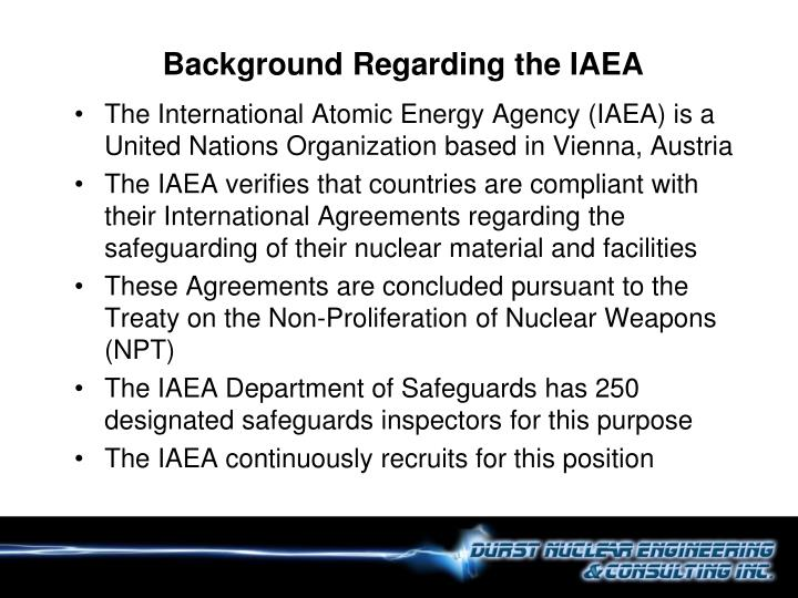 Background Regarding the IAEA