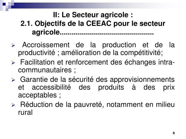 II: Le Secteur agricole :