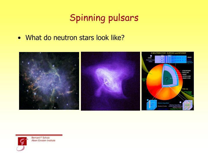 Spinning pulsars