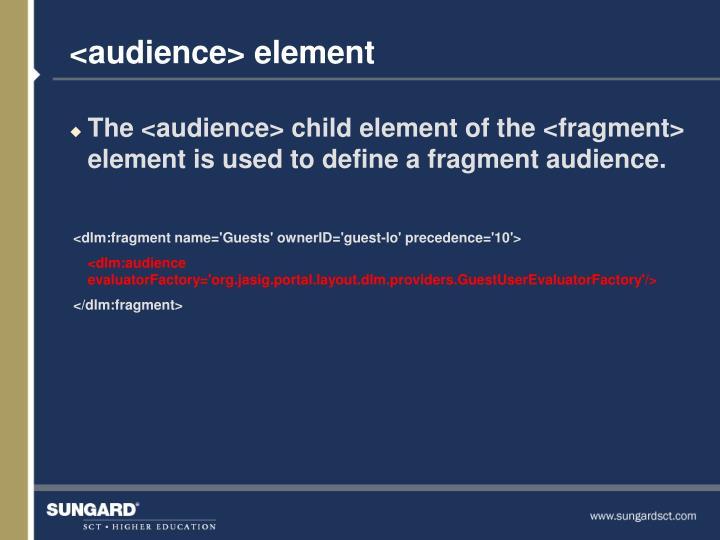 <audience> element