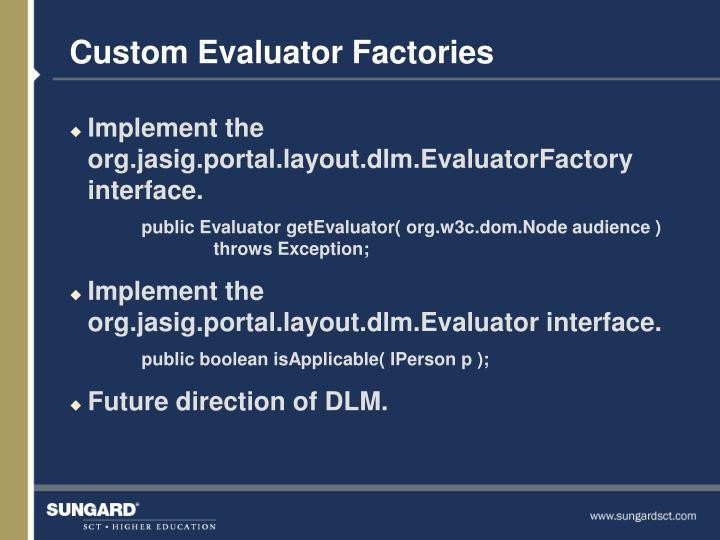 Custom Evaluator Factories