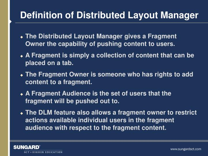 Definition of Distributed Layout Manager