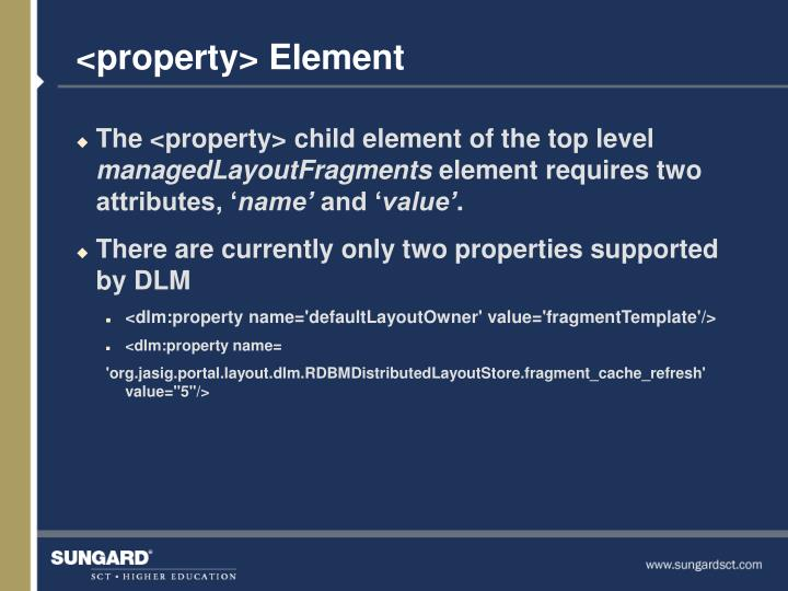 <property> Element