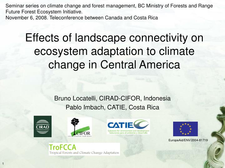 Effects of landscape connectivity on ecosystem adaptation to climate change in central america