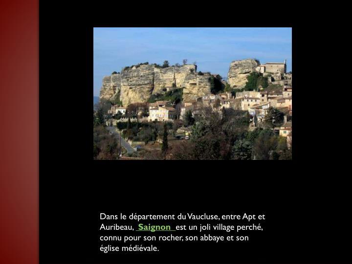 Dans le département du Vaucluse, entre Apt et Auribeau,