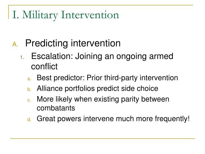 I. Military Intervention