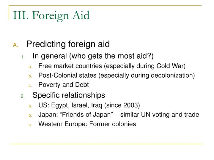 III. Foreign Aid