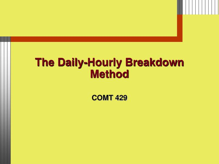 The daily hourly breakdown method