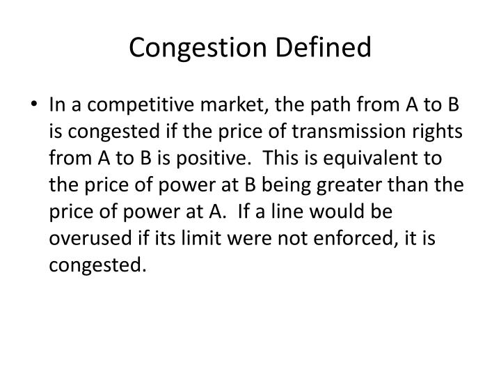 Congestion Defined