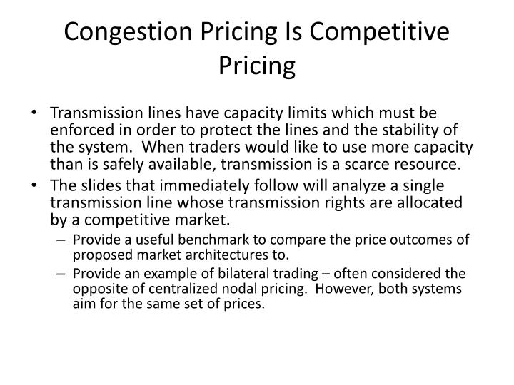 Congestion Pricing Is Competitive Pricing