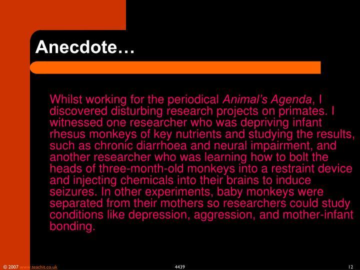 Anecdote…