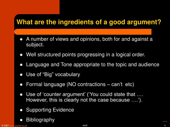 What are the ingredients of a good argument?