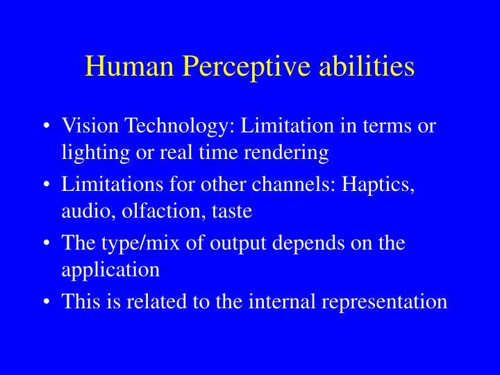 Human Perceptive abilities