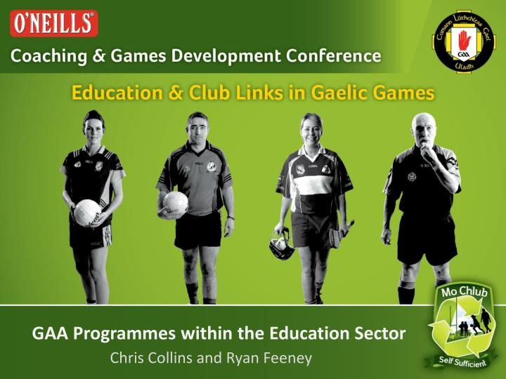 Gaa programmes within the education sector