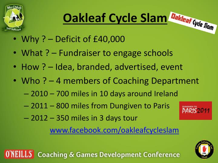 Oakleaf Cycle Slam