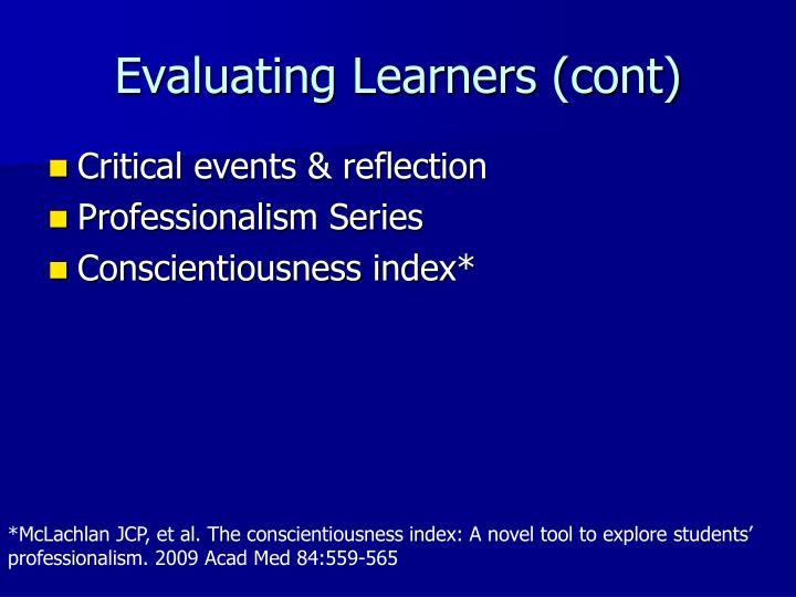 Evaluating Learners (cont)
