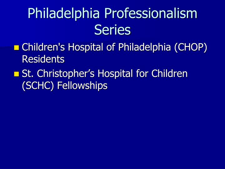 Philadelphia Professionalism Series