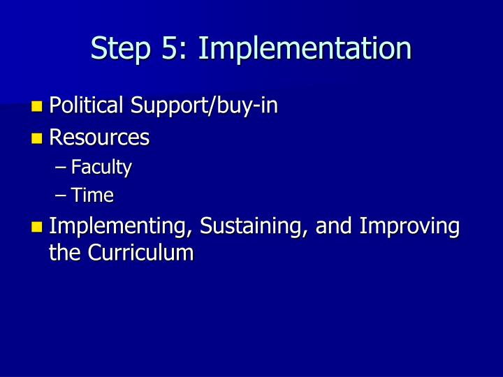 Step 5: Implementation