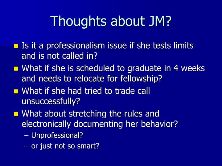 Thoughts about JM?
