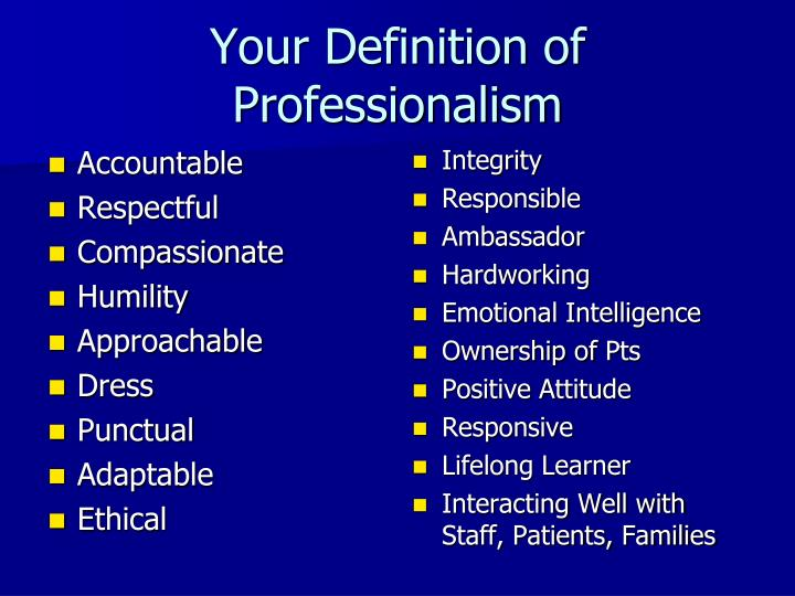 Your Definition of Professionalism