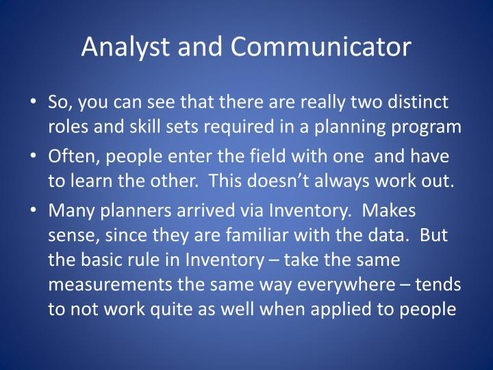 Analyst and Communicator