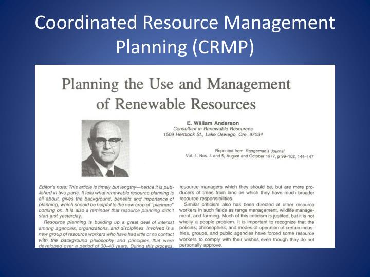 Coordinated Resource Management Planning (CRMP)
