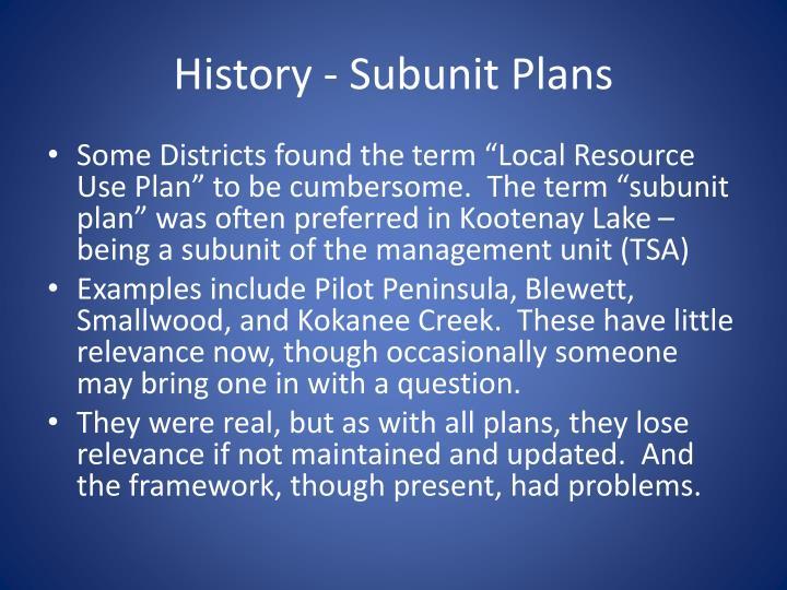 History - Subunit Plans