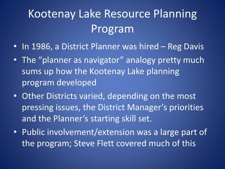 Kootenay Lake Resource Planning Program