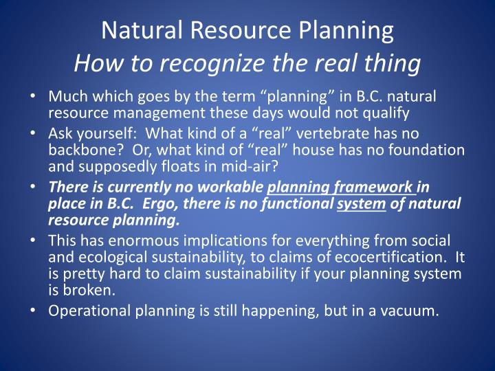 Natural resource planning how to recognize the real thing