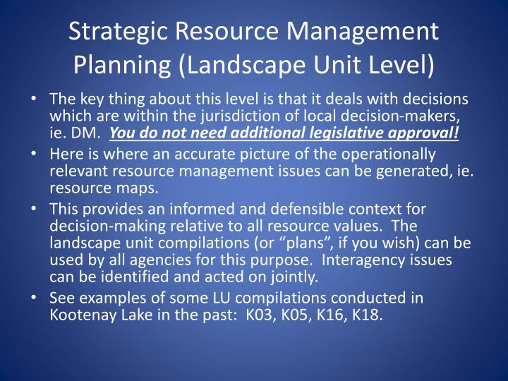 Strategic Resource Management Planning (Landscape Unit Level)