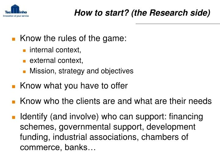How to start? (the Research side)