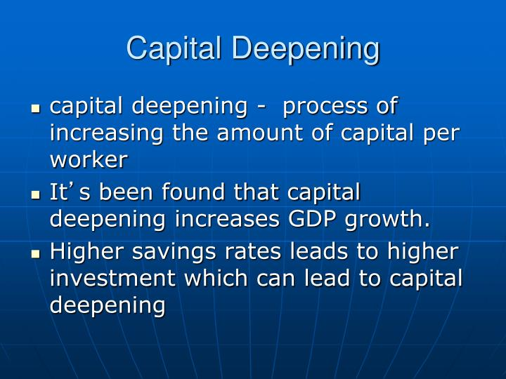 Capital Deepening