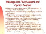 messages for policy makers and opinion leaders