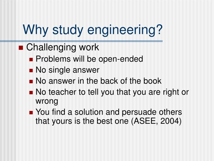 Why study engineering?