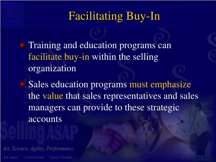 Facilitating Buy-In