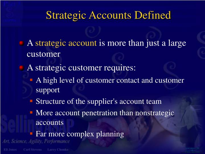 Strategic Accounts Defined