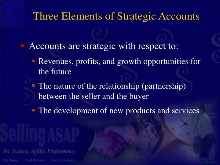 Three Elements of Strategic Accounts