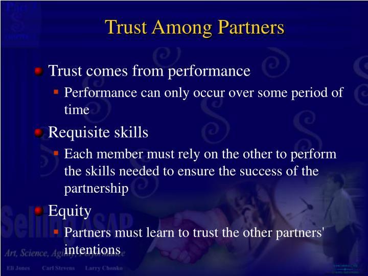 Trust Among Partners