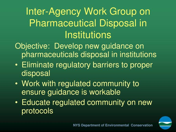 Inter-Agency Work Group on Pharmaceutical Disposal in Institutions