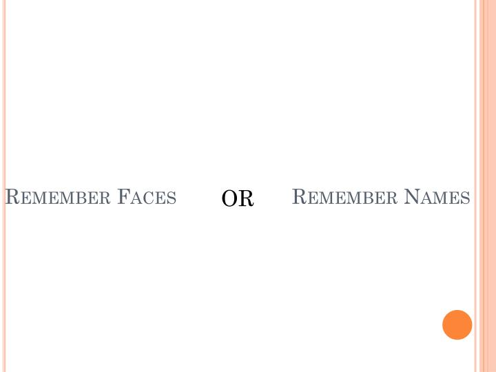 Remember Faces