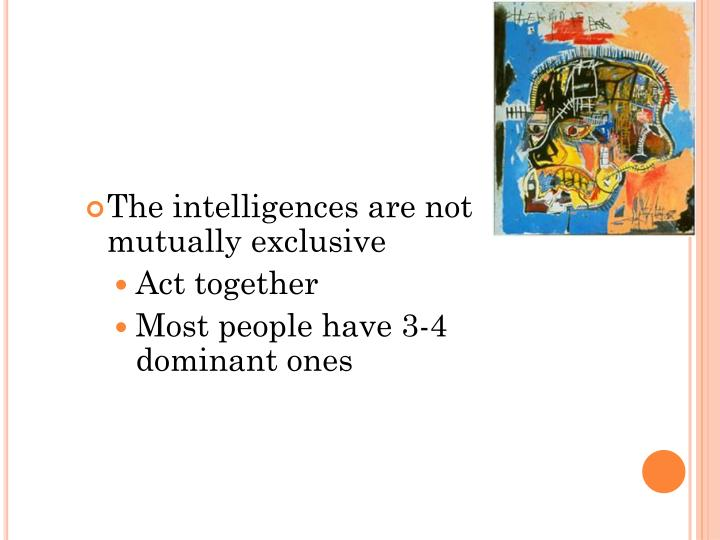 The intelligences are not