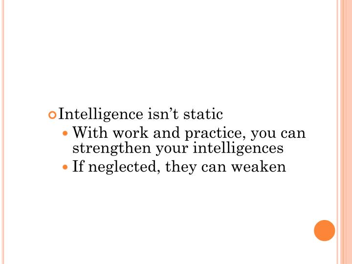 Intelligence isn't static
