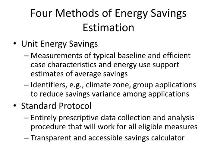 Four Methods of Energy Savings Estimation