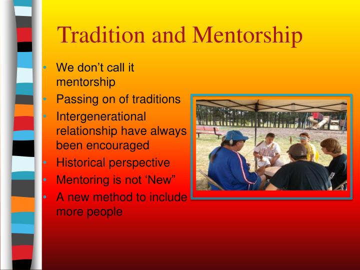 Tradition and Mentorship